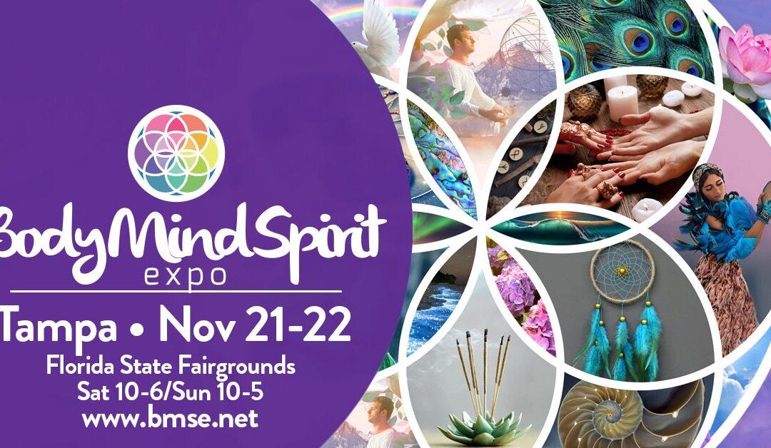 BODY, MIND, SPIRIT EVENT, Tampa November 21 – 22
